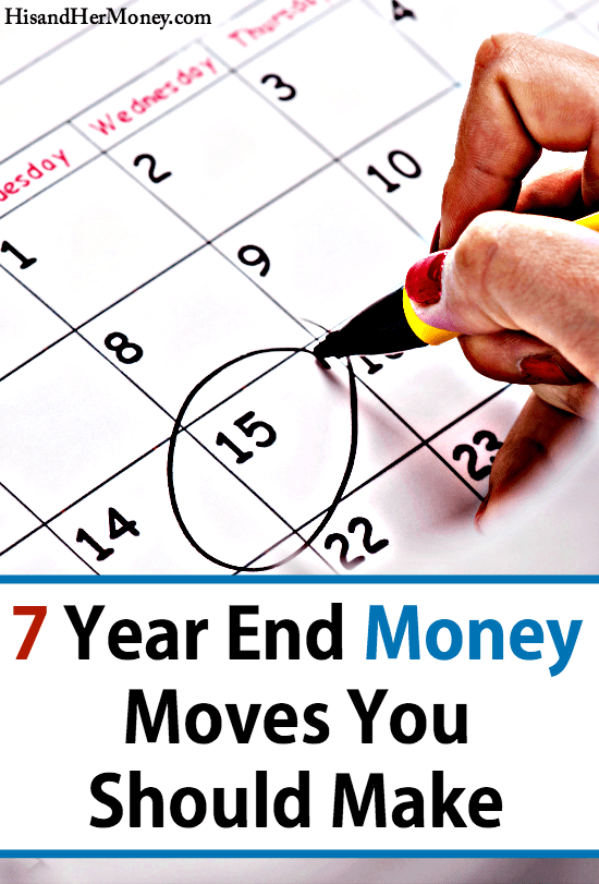 7 Year End Money Moves You Should Make