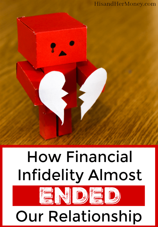 How Financial Infidelity Almost Ended Our Relationship