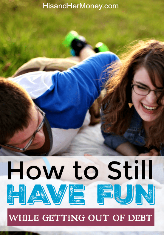 How to Still Have Fun While Getting out of Debt
