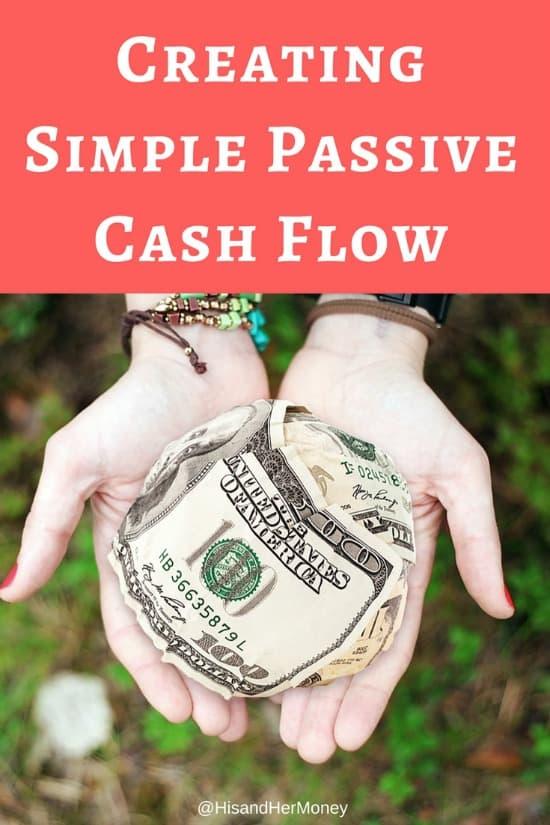 Creating Simple Passive Cash Flow