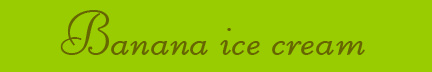 """Banana ice cream"" blog post banner"
