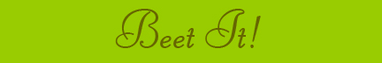 """Beet It!"" blog post banner"