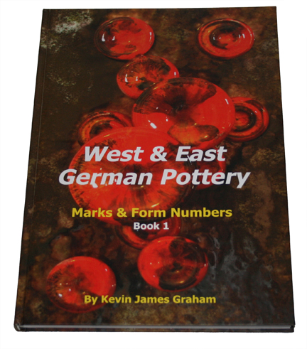 """West and East German Pottery"" book by Kevin James Graham"