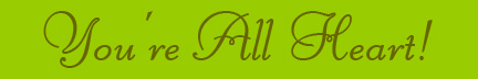 &quot;You're All Heart!&quot; blog post banner