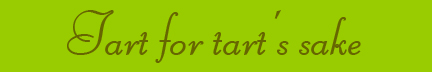 &quot;Tart for tart's sake&quot; blog post banner