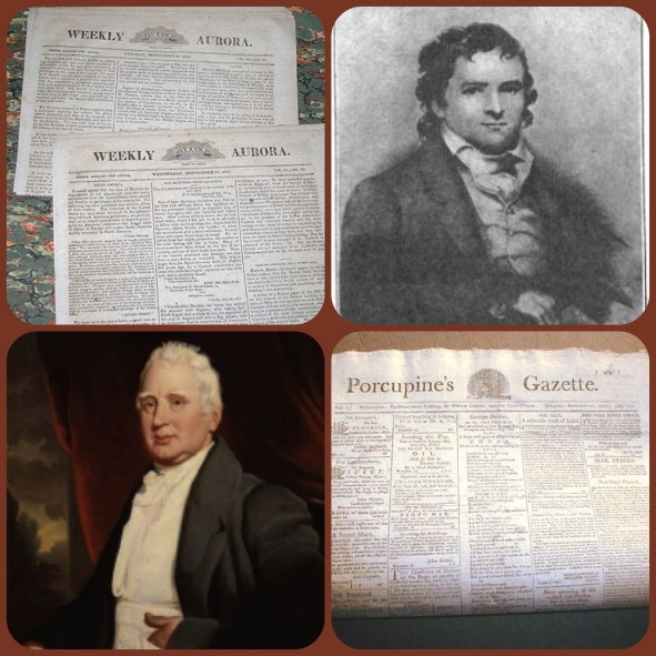 The Weekly Aurora and Editor William Duane, and at botttom, William Cobbett (Peter Porcupine) and the Porcupine Gazette