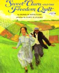 BC-Sweet-Clara-and-the-Freedom-Quilt