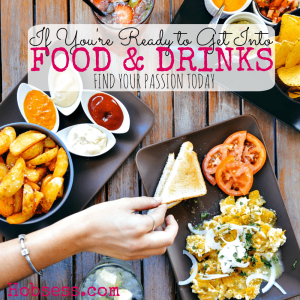 Get into Food & Drinks