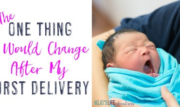 The ONE THING I Would Change After My First Delivery