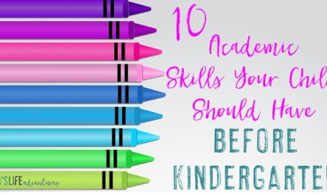 10 Skills Your Child Should Have Before Kindergarten
