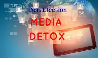 Post-Election Media Detox