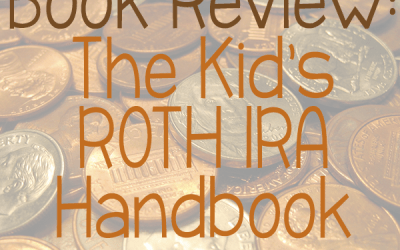 Book Review:  The Kid's ROTH IRA Handbook