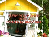 Ten Tips for Creating a Multi-Purpose Shed