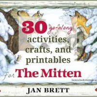 30 Activities, Crafts, and Printables for The Mitten by Jan Brett