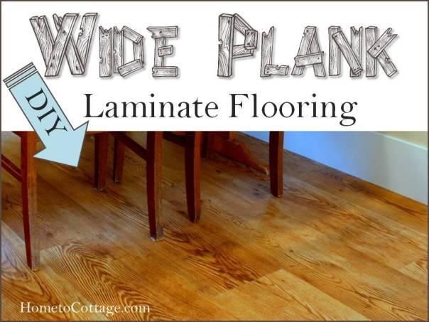 Diy wide plank laminate flooring hometocottage - The basics of laying laminate flooring ...