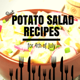 Best Potato Salad Recipes for 4th of July