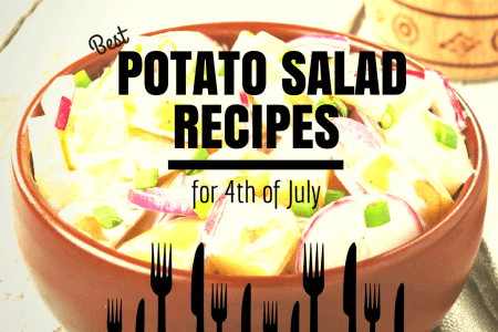 Best Potato Salad Recipes for 4th