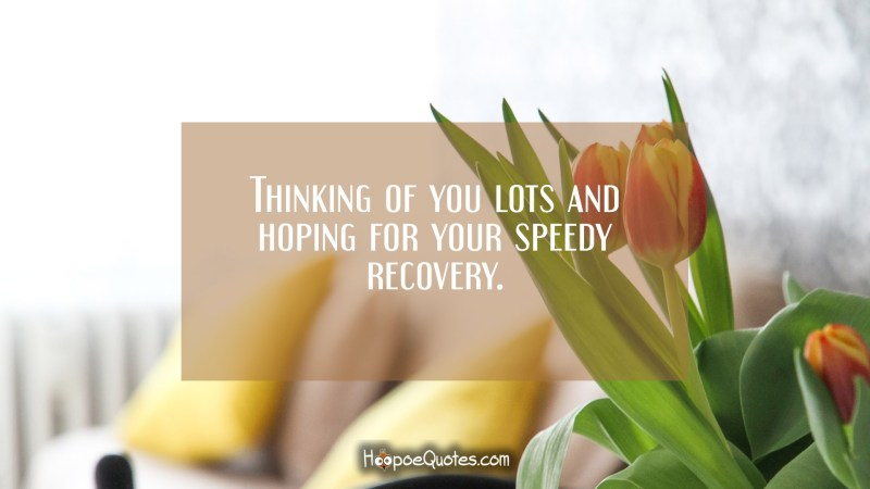 Large Of Get Well Soon Quotes