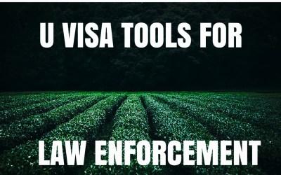 U Visa Update: DHS Releases Updated Law Enforcement Guide on U and T Visas