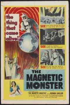 The Magnetic Monster movie poster
