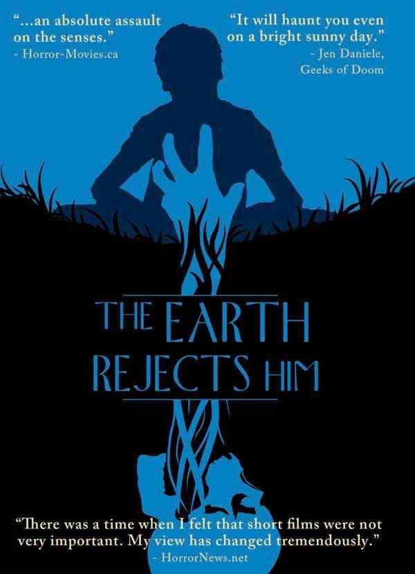 The Earth Rejects Him movie poster