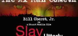 Indie horror icon Bill Oberst Jr. attached to Slay Utterly