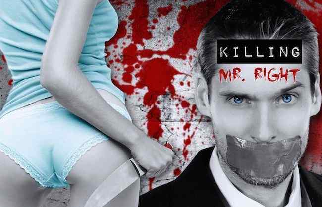 Killing Mr. Right 2014