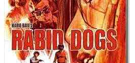 Arrow Films to Release Rabid Dogs on DVD and Blu