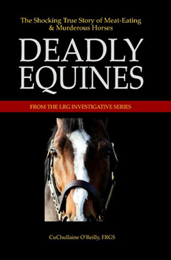 Deadly Equines is a fact-filled analysis which reveals how mankind has known about meat-eating horses for at least 4000 years, during which time horses have consumed nearly two dozen different types of protein, including human flesh, and that these episodes have occurred on every continent, including Antarctica.