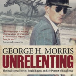 George Morris's new book Unrelenting is out in March.