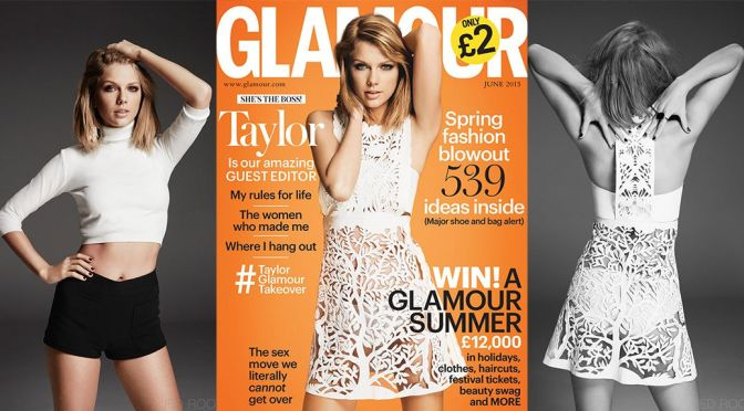 Taylor Swift – Glamour UK Magazine (June 2015)