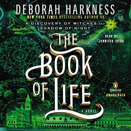 The Book of Life Audiobook by Deborah Harkness (Review)