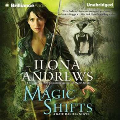 Magic Shifts by Ilona Andrews narrated by Reneé Raudman