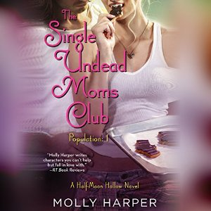 The Single Undead Moms Club by Molly Harper narrated by Amanda Ronconi