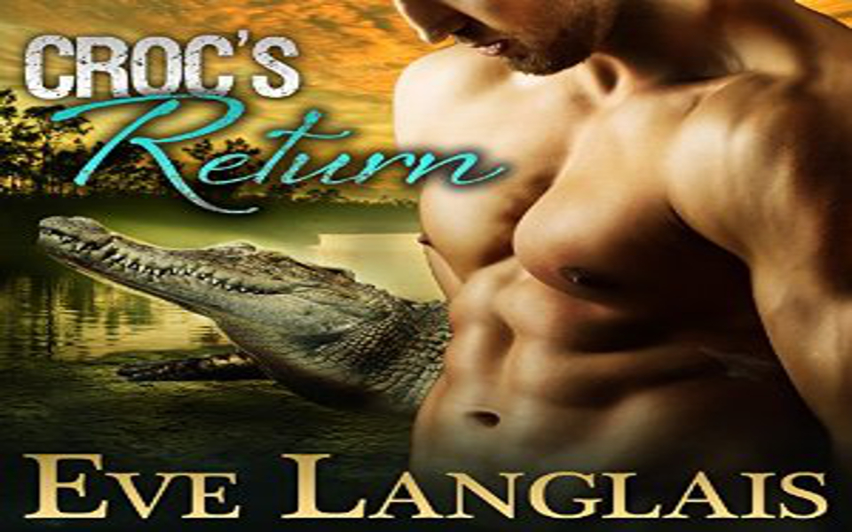 Croc's Return Audiobook by Eve Langlais (REVIEW)