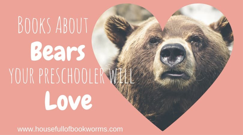 Books About Bears Your Preschooler Will Love