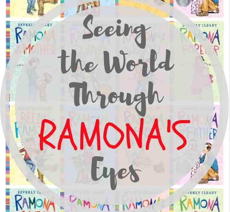 Seeing the World Through Ramona's Eyes