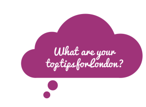 Tips for London
