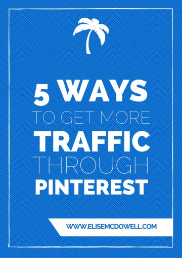 5 ways to get blog traffic through pinterest
