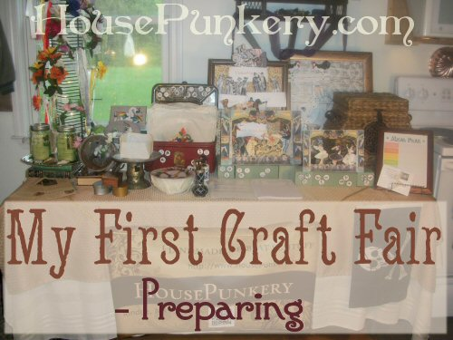 My First Craft Fair - Preparing