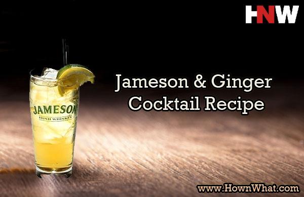 Jameson and Ginger Irish Whiskey Cocktail Recipe