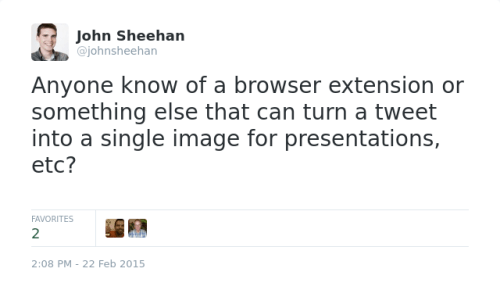 Anyone know of a browser extension or something else that can turn a tweet into a single image for presentations, etc?