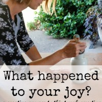 What Happened to Your Joy?