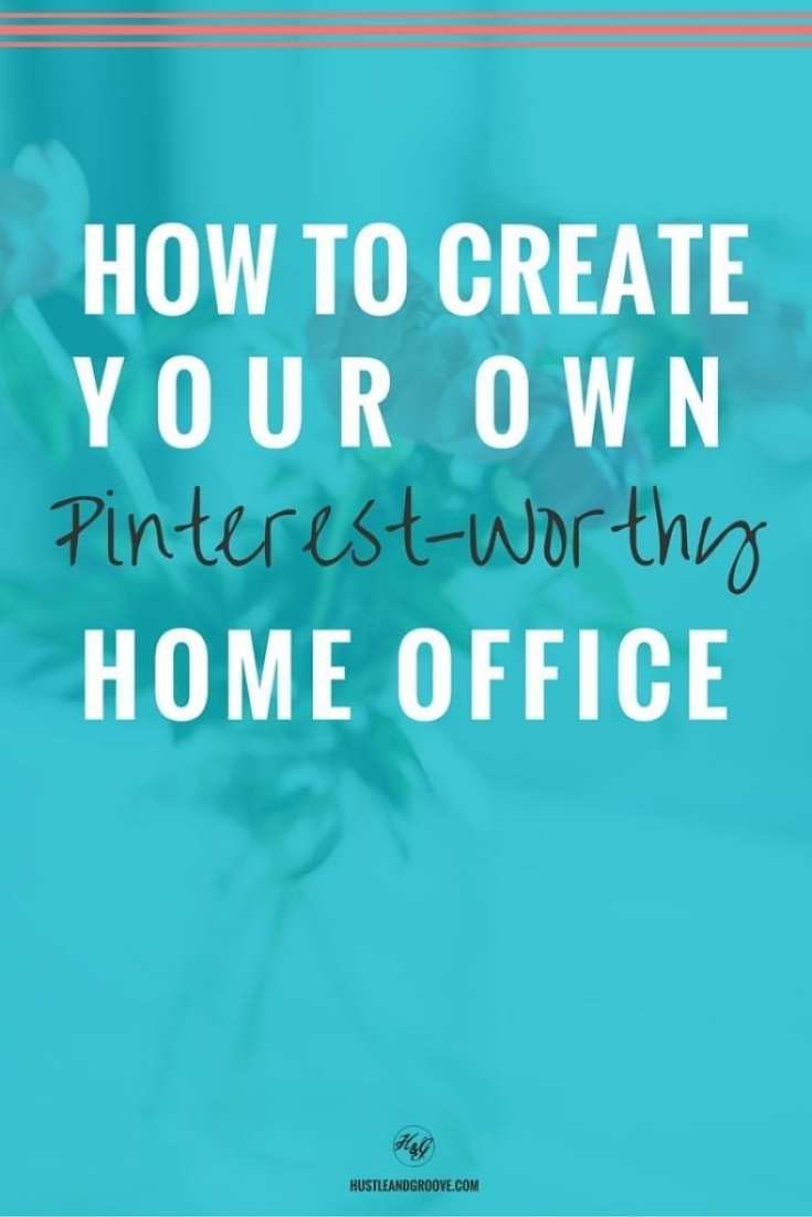 Create Your Freelance Office Using Pinterest