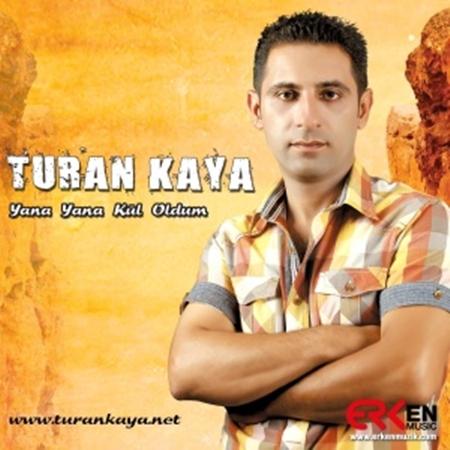 JbJt32Y (2013) Turan Kaya   Yana Yana Kül Oldum