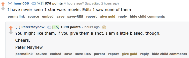 I\'m always glad to see Peter Mayhew out and about on general reddit.
