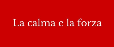 lacalmaelaforza