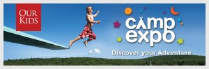 Our Kids Camp Expo – Toronto |Feb. 22, 2015