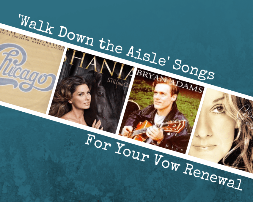 I Do Take Two Our Favorite Songs To Walk Down The Aisle Perfect For Vow Renewals