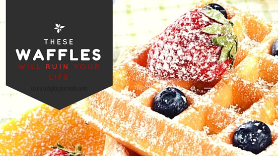 These Waffles Will Ruin Your Life {In the Best Way Possible}